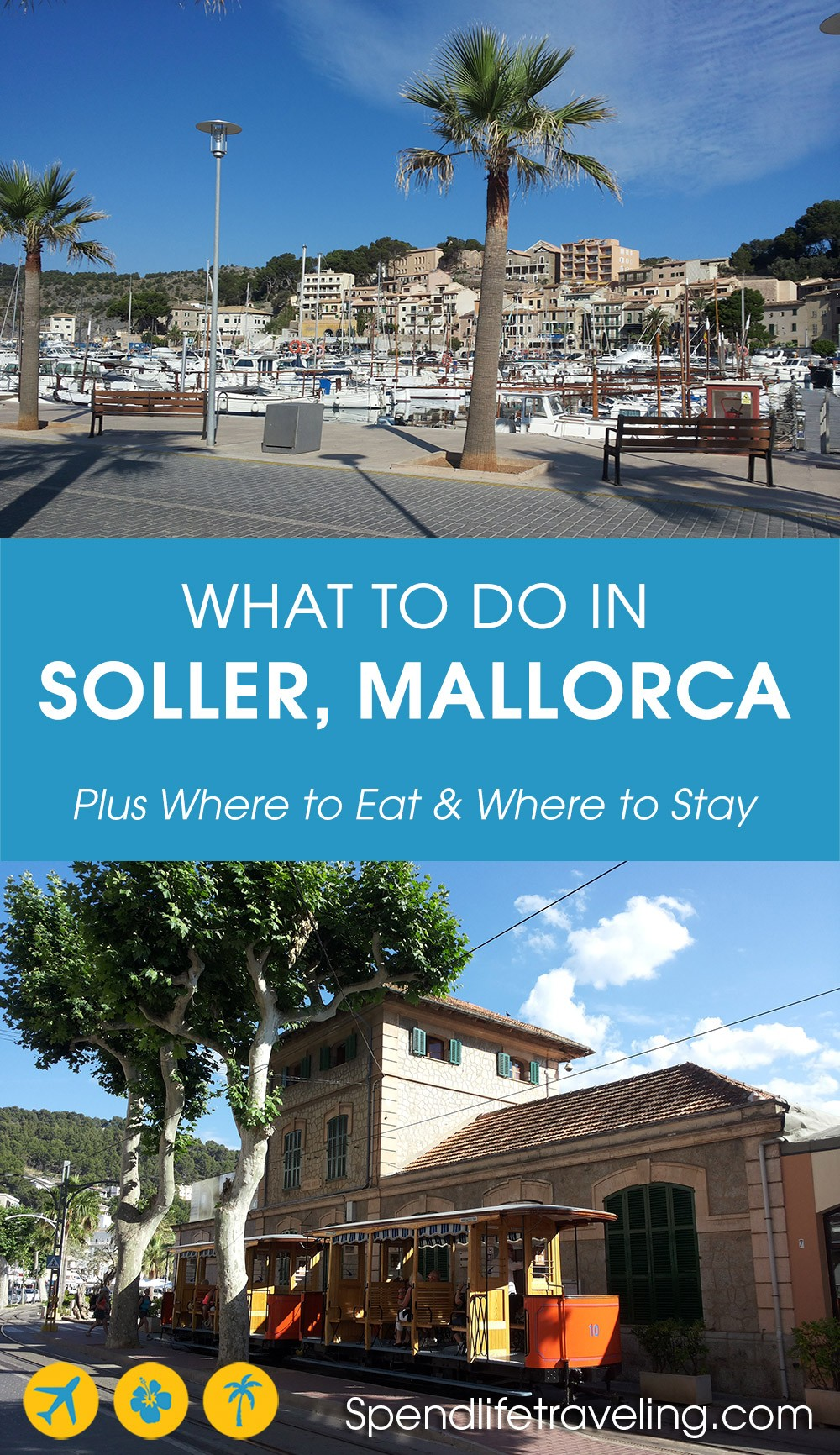 A complete travel guide with tips from an expat: things to do in #Soller, where to eat & drink and where to stay. #PortdeSoller #Mallorca