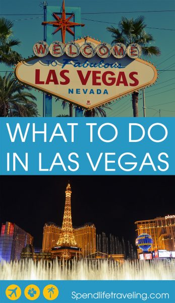 What to do in Las Vegas? A complete guide