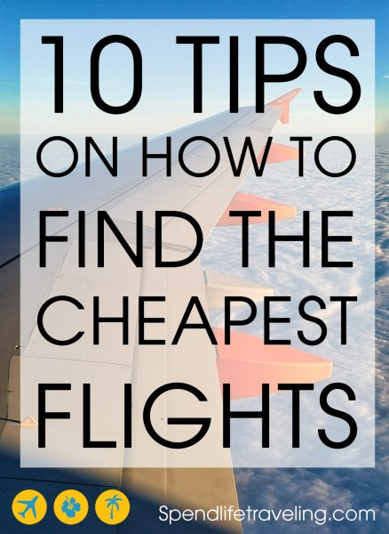 How to find the cheapest flights - 10 practical tips
