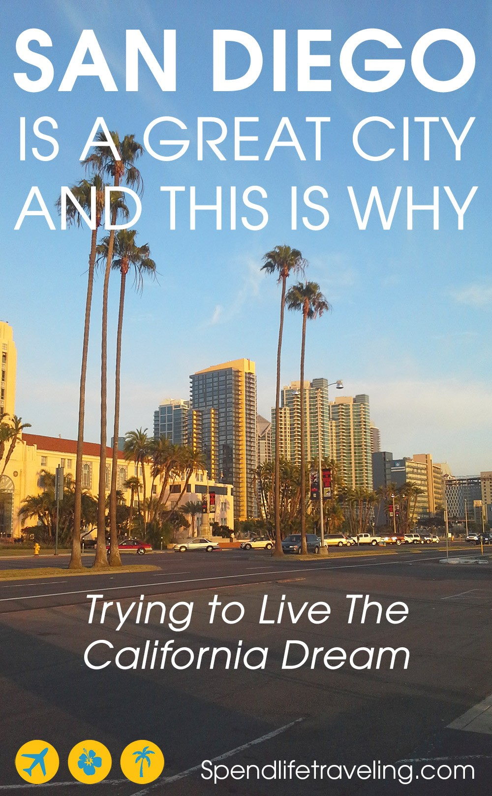 Why San Diego is a great city - my experiences trying to live the California Dream. In this article I share what I like and dislike about San Diego and why I think it is a great city to travel to or maybe even move to. #SanDiego #CaliforniaDream #visitCalifornia #travelCalifornia