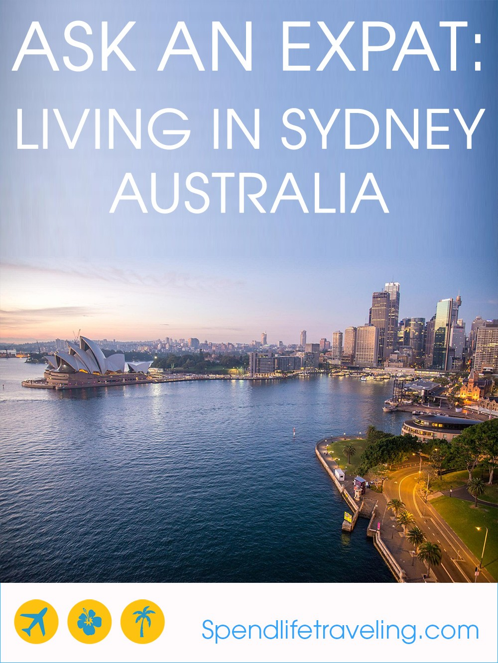 Interview with an expat about moving to and living in Sydney.