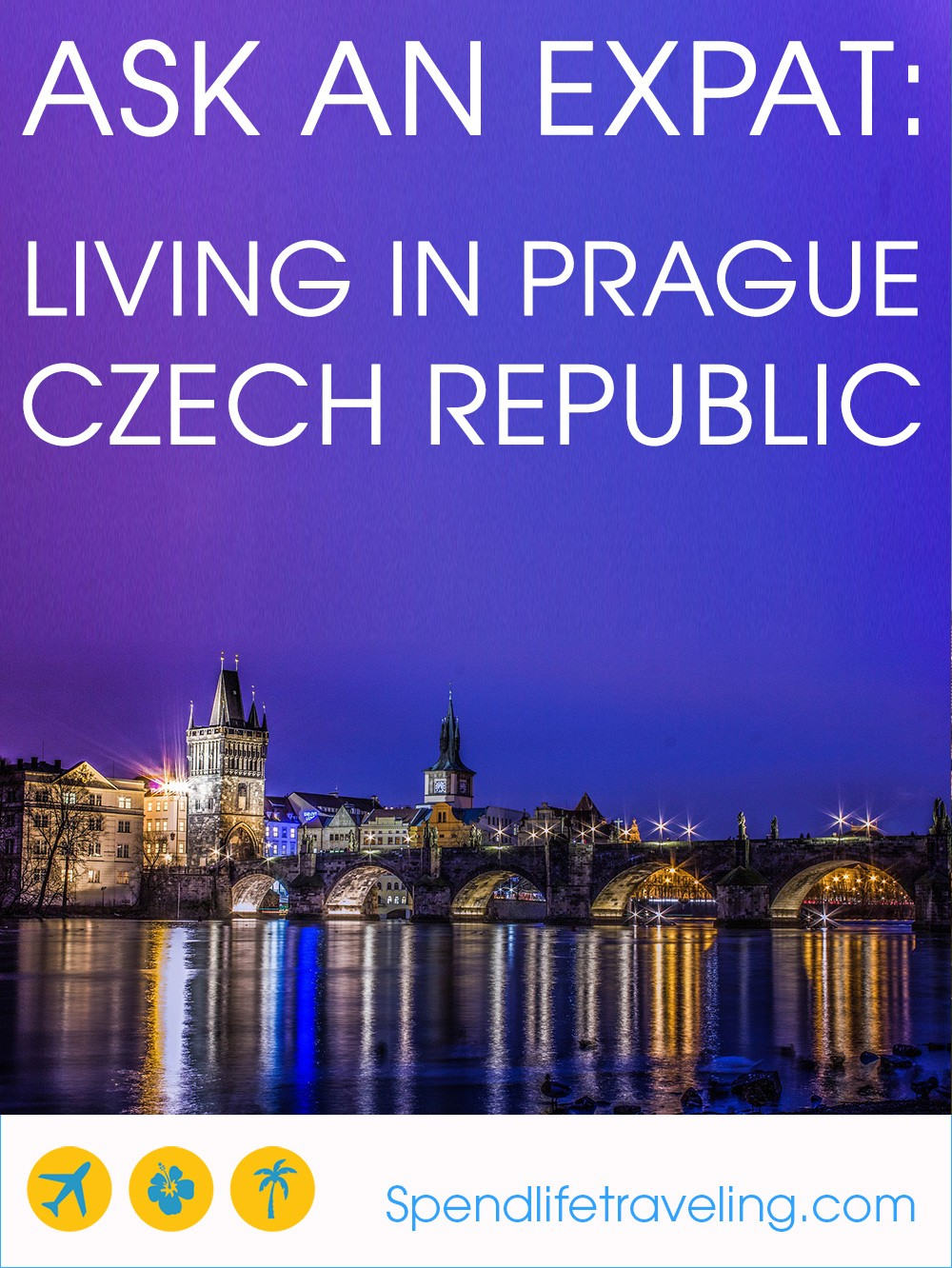 Interview with an expat about what life in Prague is like.
