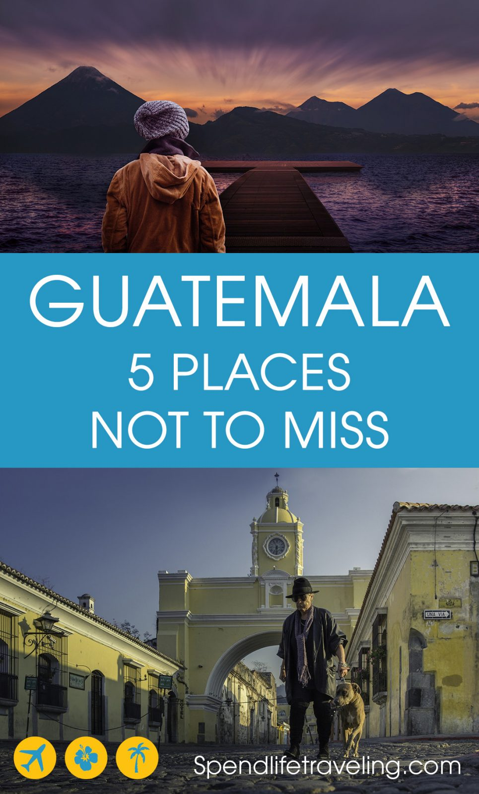 5 Must Visit Places in Guatemala