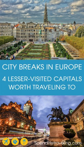 4 European capitals worth traveling to that aren't Paris or London. These are four beautiful European capital cities I highly recommend visiting. #traveleurope #traveltips #citybreak