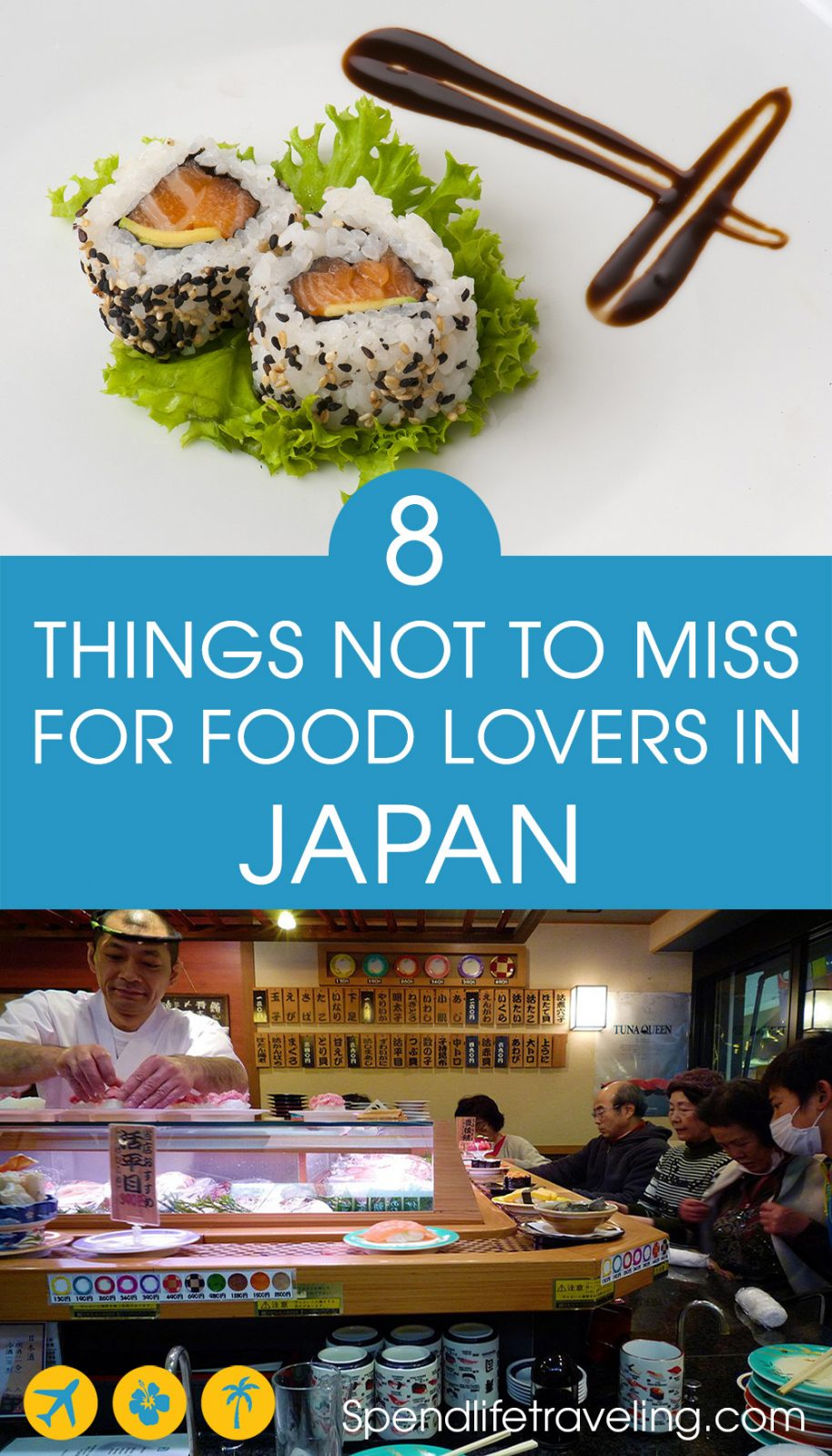 Tips for what to eat in Japan.