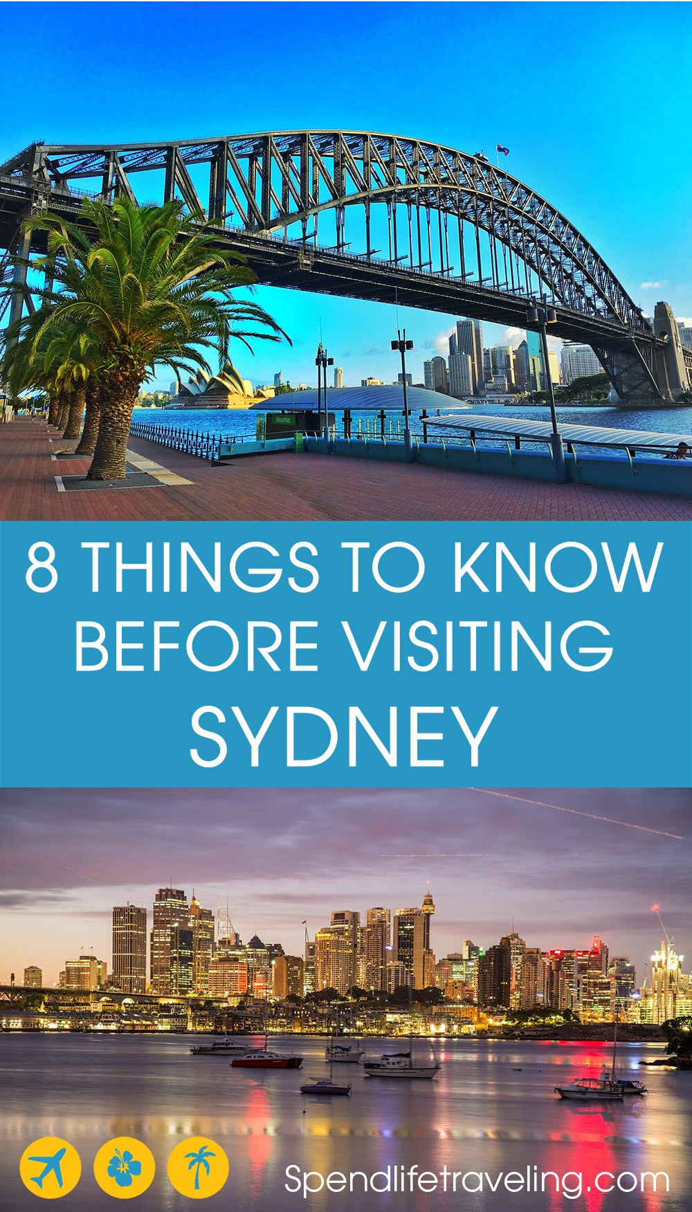 8 Things You should know before traveling to Sydney, Australia.
