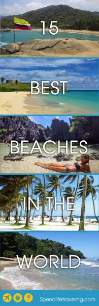 15 Of The Best Beaches in The World - Selected by Travel Bloggers