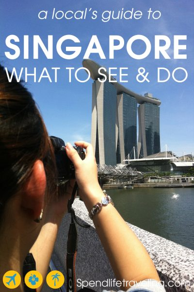What to see, what to do & where to stay when traveling to Singapore