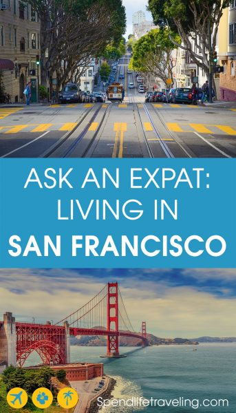 expat life in San Francisco, California