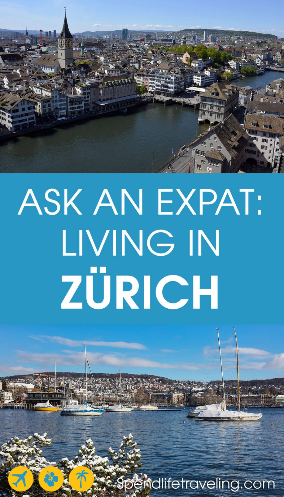 Interview with an expat about what it is like to move to and live in Zürich, Switzerland.