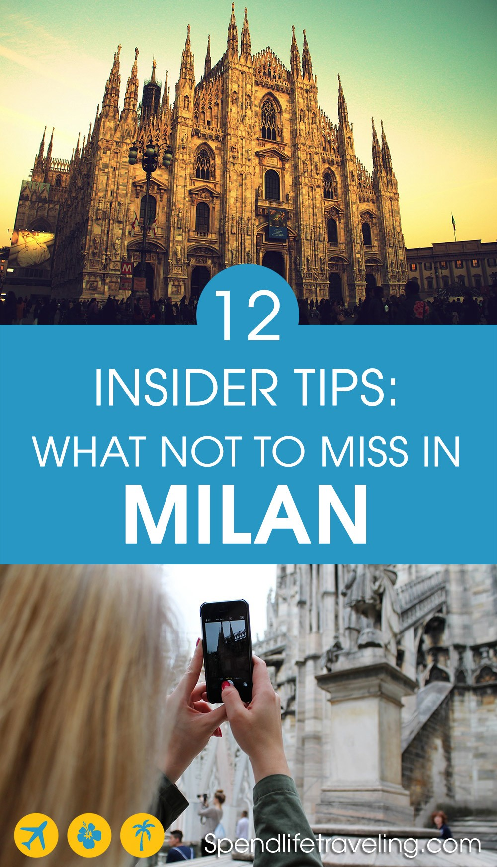 After having lived in Milan these are 12 things Farah recommends not to miss when visiting Milan