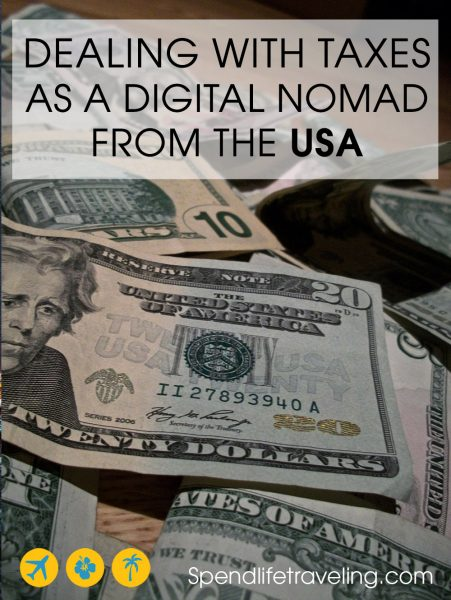 Doing your taxes can be a pain, especially when you live a 'non-standard life' as a digital nomad. But, there are some great loopholes you can take advantage of! Check out these tips on how to deal with taxes as a US digital nomad abroad. #digitalnomad #UStaxes #USnomad #USabroad
