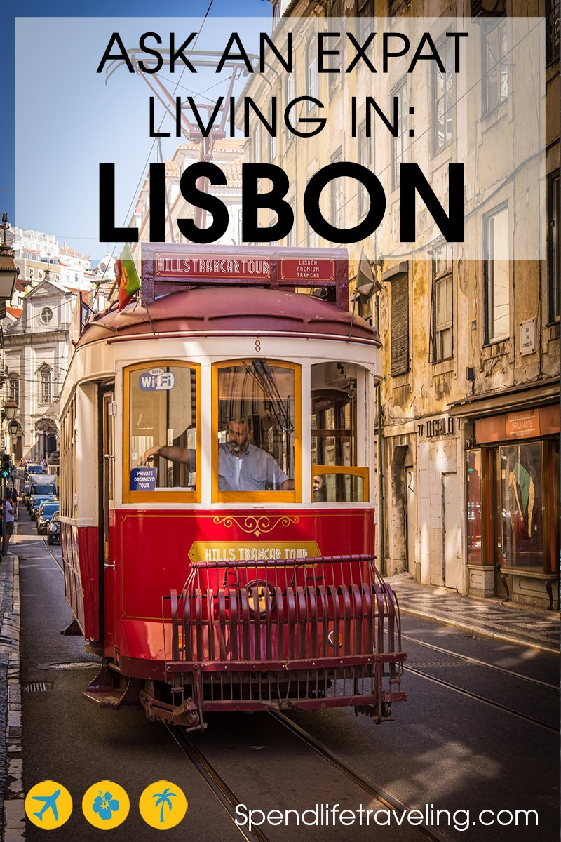 #Lisbon is not only a popular destination for tourists, expats and digital nomads also love this city. But what is life in Lisbon really like? Check out this interview about moving to and living in Lisbon. Plus travel tips. #expats #digitalnomads #moveabroad #lifeabroad #portugal