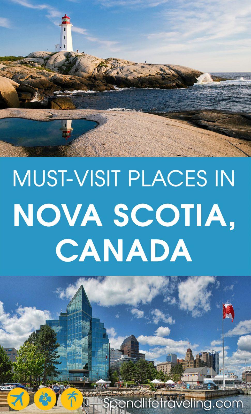 must sees in Nova Scotia