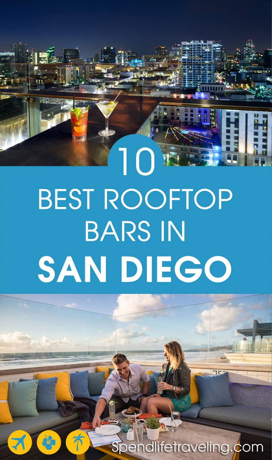 A list and review of 10 of the best rooftop bars in San Diego, California. #SanDiego #rooftopbar #bestbars #visitCalifornia