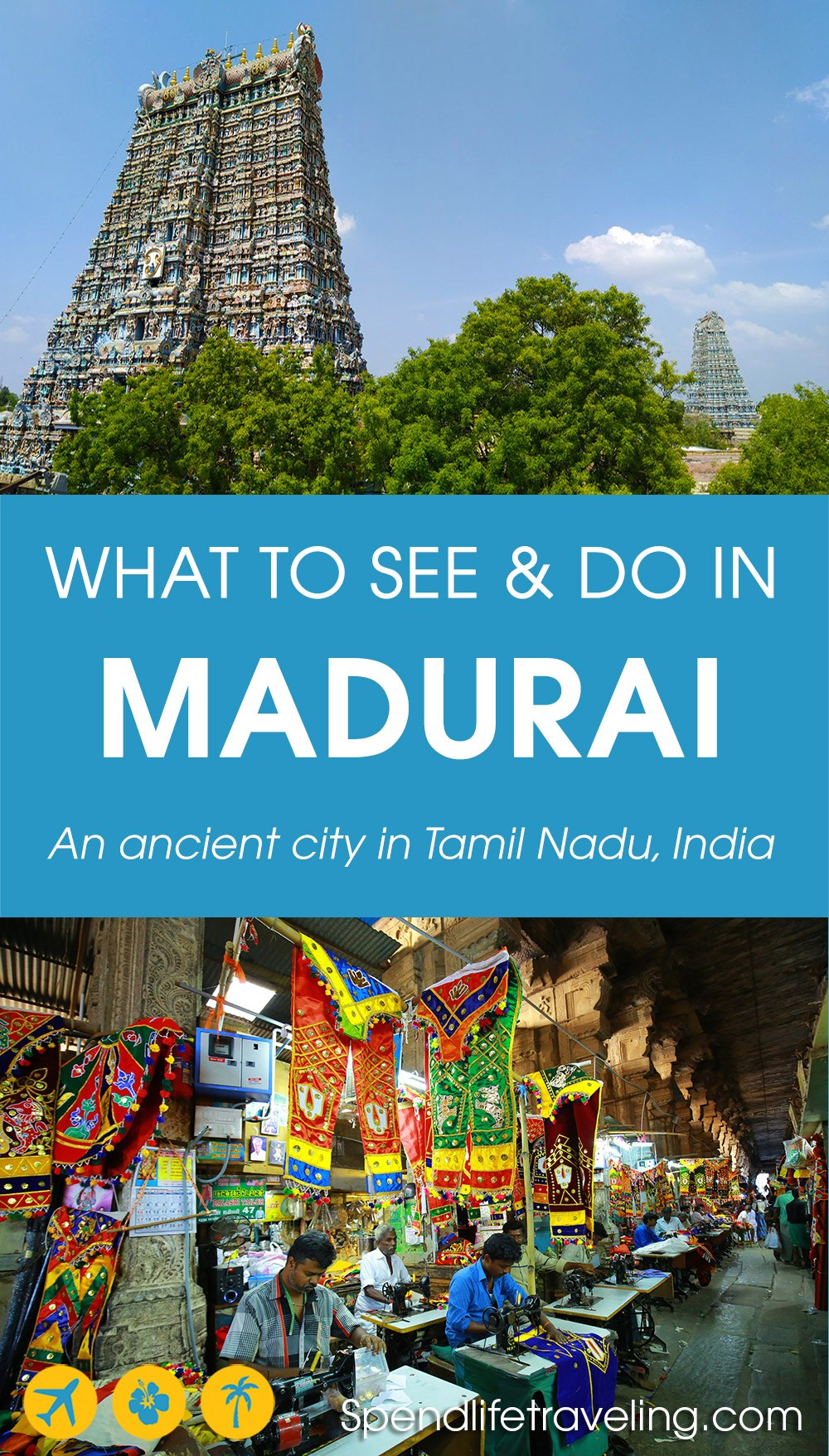 A practical guide for what not to miss in #Madurai, Tamil Nadu, India. #Tamilnadu #incredibleIndia