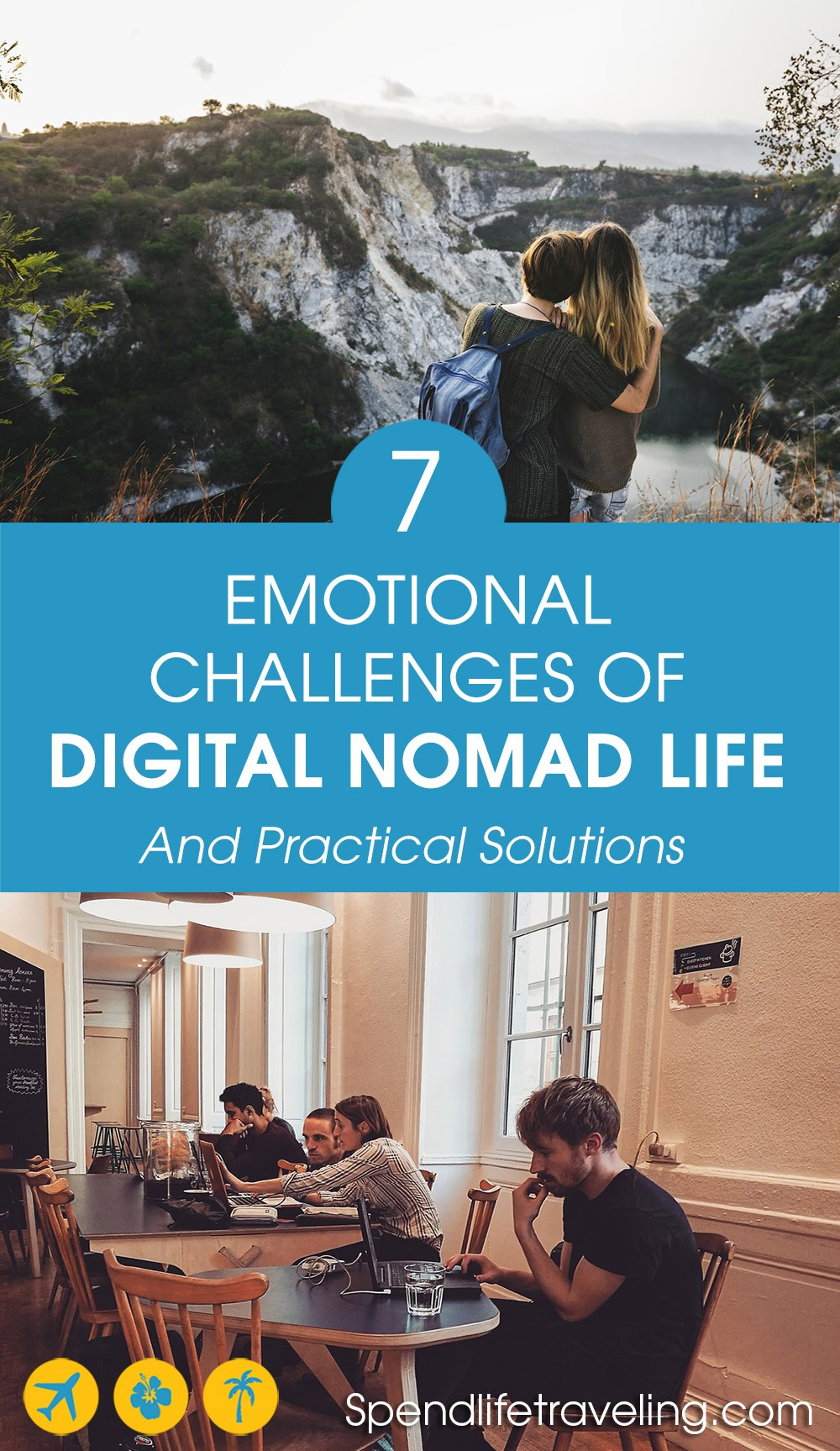 The digital nomad lifestyle is great, but does come with some challenges and difficulties. Read about these 7 emotional challenges and how to deal with them. #digitalnomad #digitalnomadlife #locationindependent