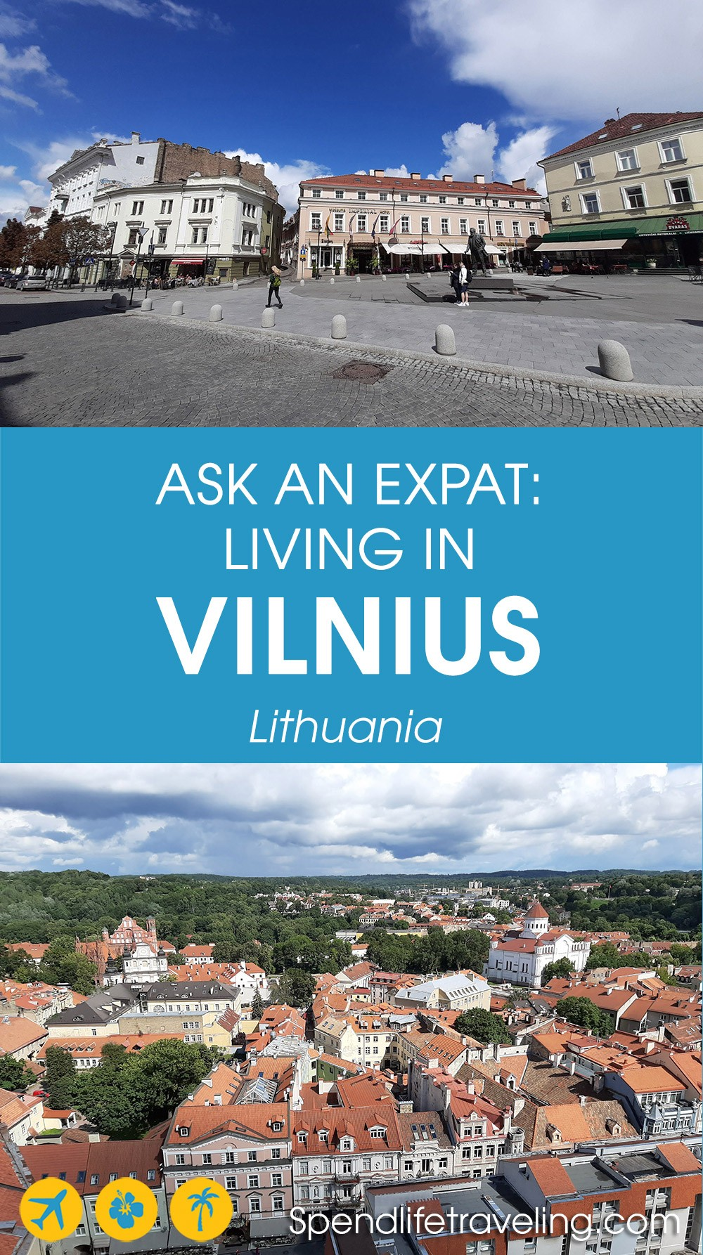 Interview with an expat about moving to and living in #Vilnius, Lithuania. #expatlife #moveabroad #lifeabroad
