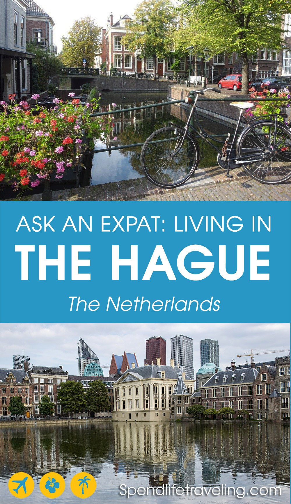 Interview with an expat about moving to and living in The Hague, the Netherlands. #TheHague #expatlife